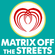 Matrix Off The Streets - For Homeless Teens